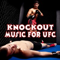 Knockout Music for Ufc — Music for Sports