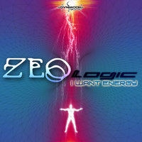 I Want Energy — ZeoLogic