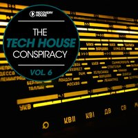 The Tech House Conspiracy Vol. 6 — сборник