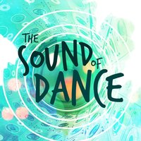 The Sound of Dance — Brazilian Lounge Project, Future Sound of Ibiza, Brazilian Lounge Project|Future Sound of Ibiza