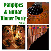 Panpipes & Guitar Dinner Party, Vol 2 — Wildlife
