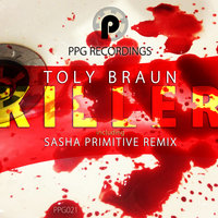 Killer — Toly Braun