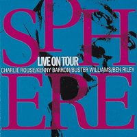 Live On Tour — Charlie Rouse, Kenny Barron, Buster Williams, Ben Riley