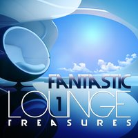 Fantastic Lounge Treasures, Vol. 1 — сборник