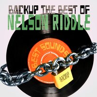 Backup the Best of Nelson Riddle — Nelson Riddle