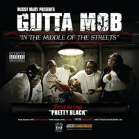 In The Middle of The Street — Gutta Mob