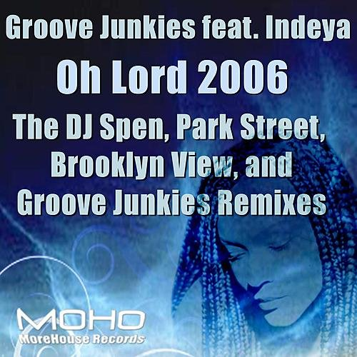 Groove Junkies - Oh Lord 2006