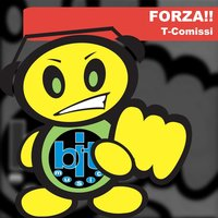 Forza!! — T-Comissi