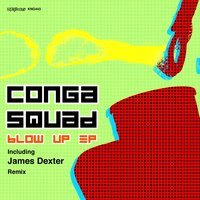 Blow up EP — Conga Squad