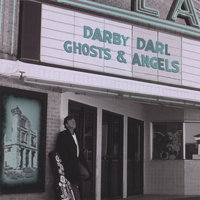 Ghosts & Angels — Darby Darl