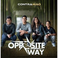 Contramão — Opposite Way