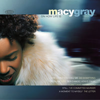 On How Life Is — Macy Gray