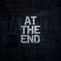 At the End — Joel Christian Goffin