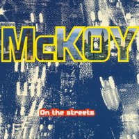 On The Streets — Noel McKoy