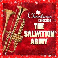 The Christmas Selection : The Salvation Army — The Salvation Army