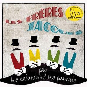 Les Frères Jacques - Chansons pour les enfants l'hiver