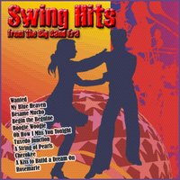 Swing Hits from the Big Band Era — сборник
