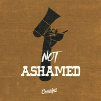 Not Ashamed — Crossfya