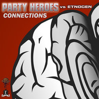 Connections — Party Heroes & Etnogen