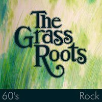 60's Rock — The Grass Roots