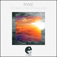 To Craft a Sky — Ryke