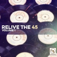 Relive the 45, Vol. 1 — сборник