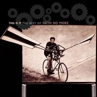 This Is It: The Best of Faith No More — Faith No More