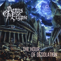 The Hour of Desolation — Aeons of Eclipse