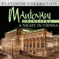 Mantovani Orchestra - A Night in Vienna — Mantovani Orchestra