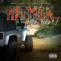 Truck Trails 17 — Hitman