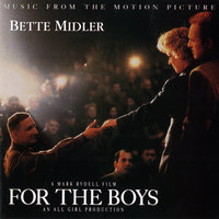 For The Boys [Music From The Motion Picture] — Bette Midler