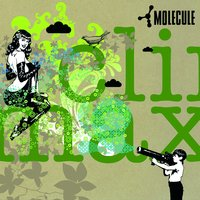 Climax — Arielle Dombasle, Promoe, Molecule, Charlelie Couture, Leeroy, Nemo
