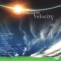 Escape Velocity — Brian A. West, Texas Christian University Percussion Ensemble