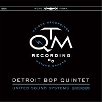 United Sound Systems, Detroit, Michigan — Detroit Bop Quintet