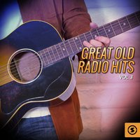 Great Old Radio Hits, Vol. 3 — сборник