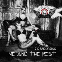 7 Deadly Sins — Me and the Rest