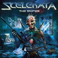 The Sniper — Scelerata