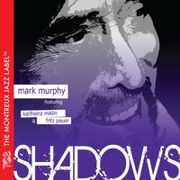 Shadows — Mark Murphy