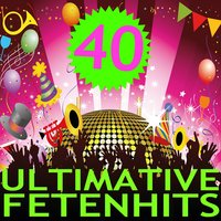 40 Ultimative Fetenhits — Das Disco Maschine