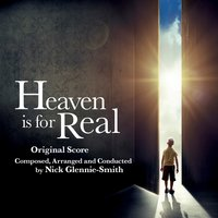 Heaven Is for Real — Nick Glennie-Smith