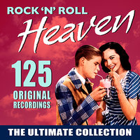 Rock 'n' Roll Heaven - The Ultimate Collection - 125 Original Recordings — сборник