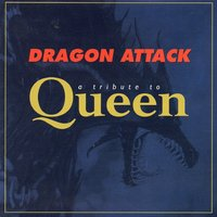 A Tribute to Queen — Dragon Attack