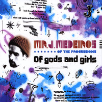 Of Gods and Girls — Mr. J. Medeiros
