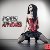 Groove Approved — сборник