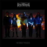 Broken Filters — The Stripminers