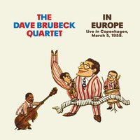 In Europe. Live in Copenhagen, March 5, 1958 — Dave Brubeck