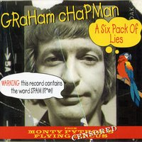 A Six Pack Of Lies — Graham Chapman