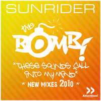 The Bomb (These Sounds Fall Into My Mind) 2010 — Sunrider