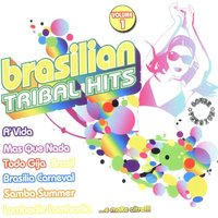 Brasilian Tribal Hits Vol. 1 — сборник