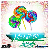 Lollipop — Lincoln, Simply Natural Family